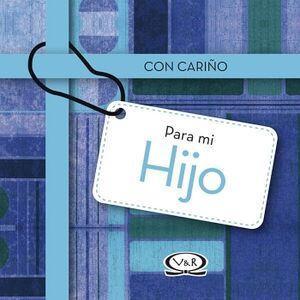 CON CARIÑO PARA MI HIJO (EMPASTADO)