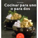 COCINAR PARA UNO O PARA DOS -RICO Y FACIL-
