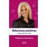 RELACIONES POSITIVAS -GUIAS PARA LA VIDA-