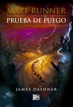 PRUEBA DE FUEGO    -SAGA MAZE RUNNER-