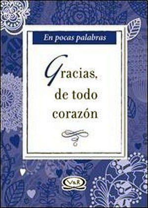 EN POCAS PALABRAS GRACIAS DE TODO CORAZON