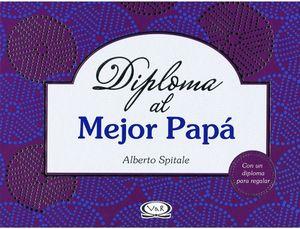 DIPLOMA AL MEJOR PAPA   -MORADO-