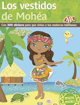 VESTIDOS DE MOHEA, LOS -MINI MIKI-