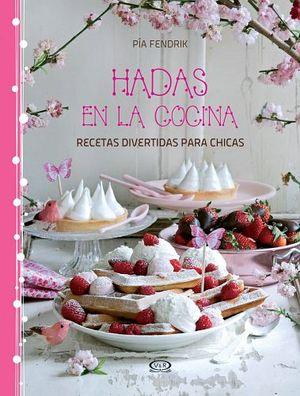 HADAS EN LA COCINA -RECETAS DIVERTIDAS PARA CHICAS-