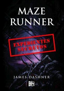 EXPEDIENTES SECRETOS -SAGA MAZE RUNNER-