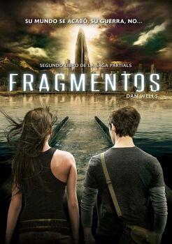 FRAGMENTOS (SEGUNDO LIBRO DE LA SAGA PARTIALS)