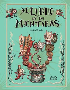 LIBRO DE LAS MENTIRAS, EL (EMPASTADO)