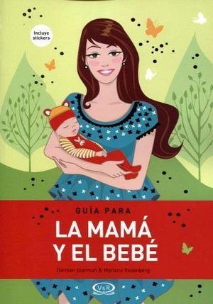 GUIA PARA LA MAMA Y EL BEBE