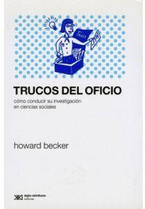TRUCOS DEL OFICIO -COMO CONDUCIR SU INVESTIGACION EN CIENCIAS S.-