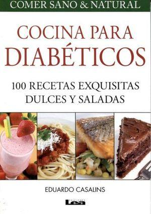 cocina para diabeticos 100 recetas exquisitas dulces y