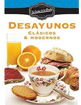 DESAYUNOS CLASICOS & MODERNOS (LA COCINA DE LA ABUELA)