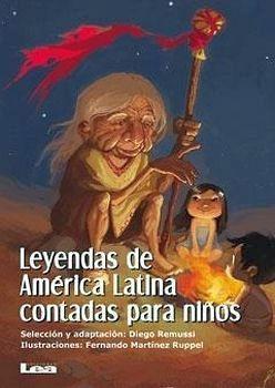 LEYENDAS DE AMERICA LATINA CONTADAS PARA NIÑOS