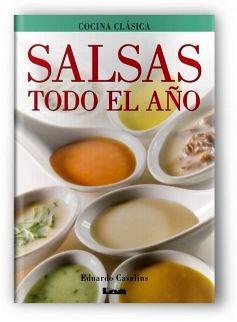 SALSAS TODO EL AÑO (COCINA CLASICA)