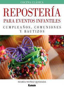 REPOSTERIA PARA EVENTOS INFANTILES -CUMPLEAÑOS, COMUNIONES-