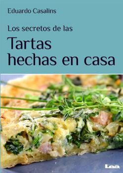 SECRETOS DE LAS TARTAS HECHAS EN CASA, LOS