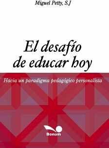 DESAFIO DE EDUCAR HOY, EL