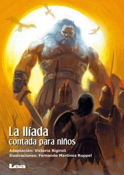 ILIADA, LA -CONTADA PARA NIÑOS-