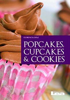 POPCAKES, CUPCAKES & COOKIES