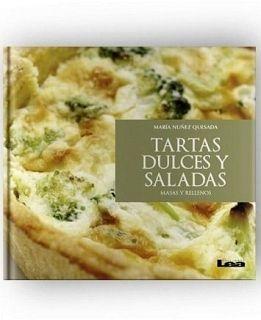 TARTAS DULCES Y SALADAS -MASAS Y RELLENOS-