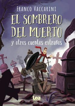 SOMBRERO DEL MUERTO Y OTROS CUENTOS EXTRAÑOS, EL