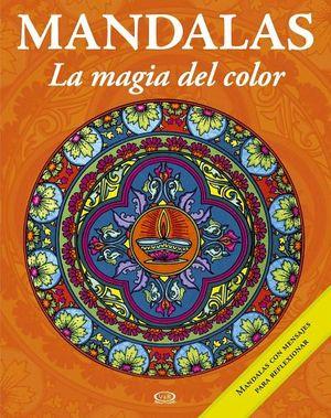 MANDALAS -LA MAGIA DEL COLOR-  1 (NARANJA-C/MENSAJE P/REFLEXIONAR