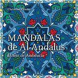 MANDALAS DE AL-ANDALUS -EL ARTE DE ANDALUCIA-