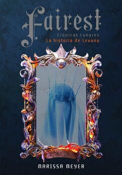 FAIREST -CRONICAS LUNARES/LA HISTORIA DE LEVANA-
