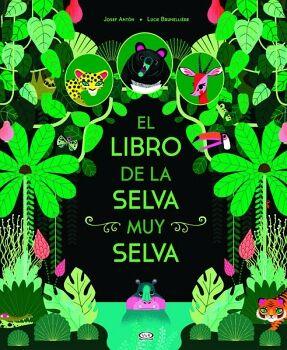 LIBRO DE LA SELVA MUY SELVA