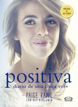 POSITIVA -DIARIO DE UNA CHICA VIH+-