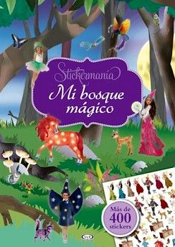STICKERMANIA -MI BOSQUE MAGICO (MAS DE 400 STICKERS)