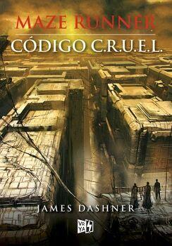 CODIGO C.R.U.E.L.  -SAGA MAZE RUNNER-