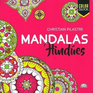 MANDALAS HINDUES -COLOR BLOCK-