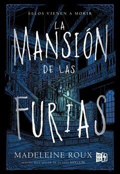 MANSION DE LAS FURIAS 1 -ELLOS VIENEN A MORIR-
