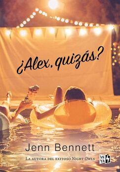 ALEX, QUIZAS?