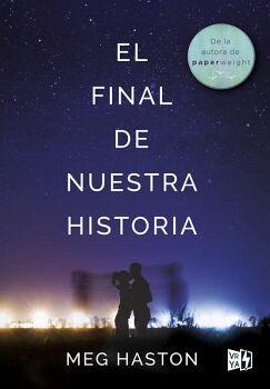 FINAL DE NUESTRA HISTORIA, EL