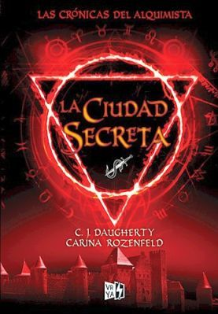 CIUDAD SECRETA, LA -LAS CRONICAS DEL ALQUIMISTA- (2)