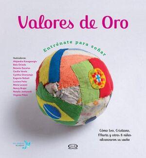 VALORES DE ORO -ENTRENATE PARA SOÑAR- (EMP.)