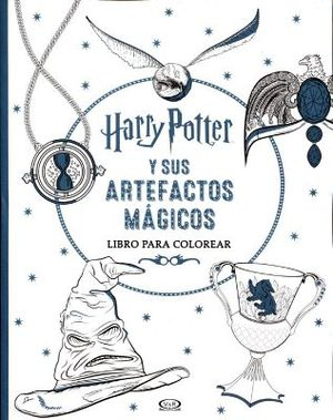 HARRY POTTER Y SUS ARTEFACTOS MAGICOS -LIBRO P/COLOREAR-