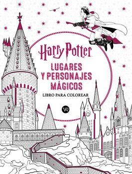 HARRY POTTER LUGARES Y PERSONAJES MAGICOS -LIBRO P/COLOREAR-