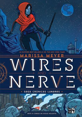 WIRES AND NERVE -CRONICAS LUNARES-