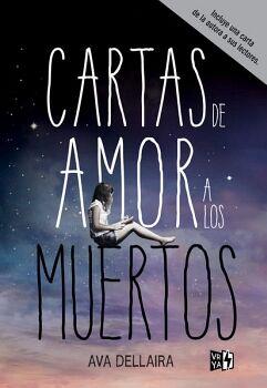 CARTAS DE AMOR A LOS MUERTOS (EMPASTADO/ED. DE LUJO)