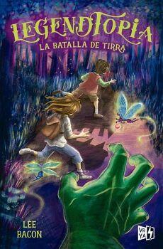 LEGENDTOPIA -LA BATALLA DE TIRRA- (1)