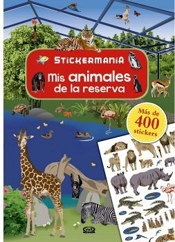 STICKERMANIA -MIS ANIMALES DE LA RESERVA- (MAS DE 400 STICKERS)