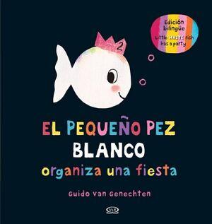 PEQUEÑO PEZ BLANCO, EL -ORGANIZA UNA FIESTA- (EMP)