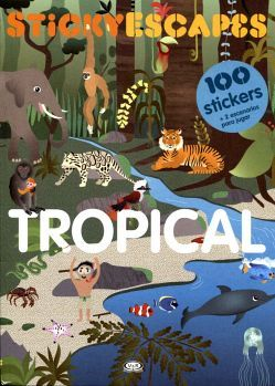 STICKYESCAPES -TROPICAL-                  (C/STICKERS)