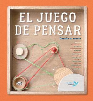JUEGO DE PENSAR, EL -DESAFIA TU MENTE-    (EMPASTADO)