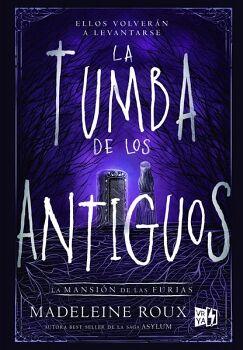 TUMBA DE LOS ANTIGUOS -LA MANSION DE LAS FURIAS III-