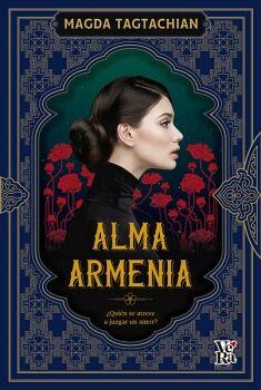 ALMA ARMENIA -QUIEN SE ATREVE A JUZGAR UN AMOR?-