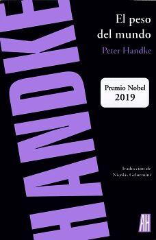 PESO DEL MUNDO, EL                        (PREMIO NOBEL 2019)