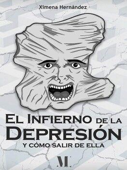 EL INFIERNO DE LA DEPRESIÓN Y CÓMO SALIR DE ELLA